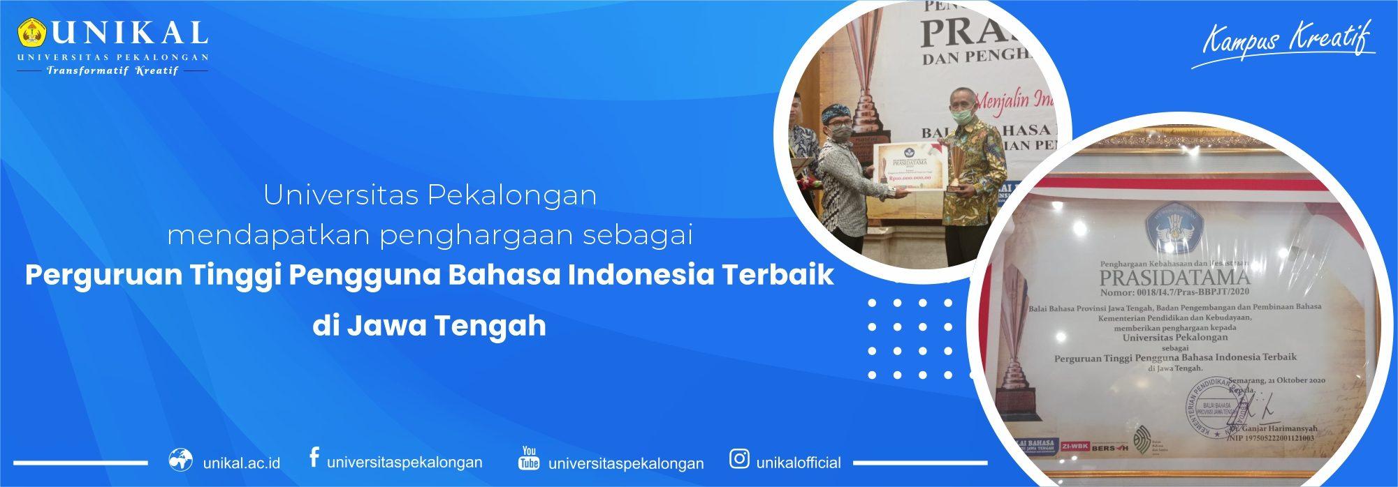 unikal sebagai perguruan tinggi pengguna bahasa indonesia terbaik